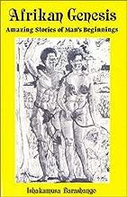 Afrikan Genesis: Amazing Stories of Man's Beginnings