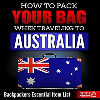 How to Pack Your Bag When Traveling to Australia cover art