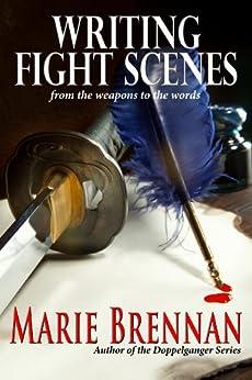 Writing Fight Scenes by [Marie Brennan]