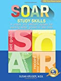 SOAR Study Skills; A Simple and Efficient System for Getting Better Grades in Less Time [Includes Online Access Code for Bundled Media Component]