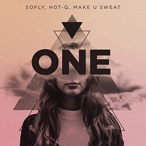 Sofly, Hot-Q & Make U Sweat