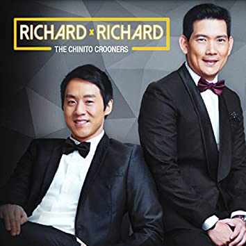 Richard x Richard (The Chinito Crooners)
