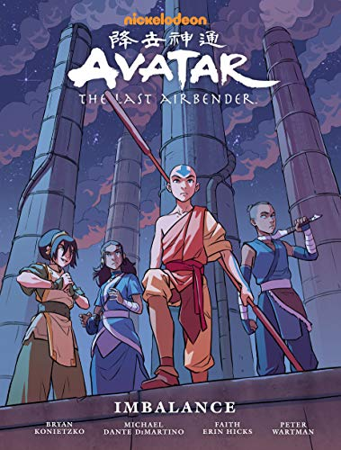 Hicks, F: Avatar: The Last Airbender Imbalance - Library Edi