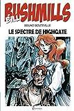Bill Bushmills, Tome 1 : Le spectre de Highgate
