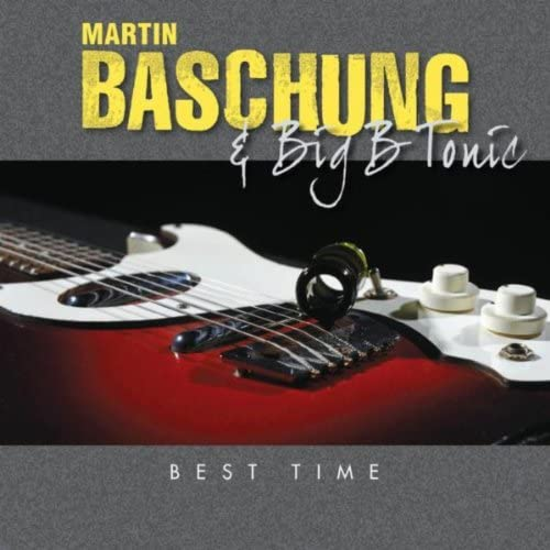 Martin Baschung & Big B Tonic