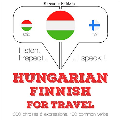 Couverture de Hungarian – Finnish. For travel