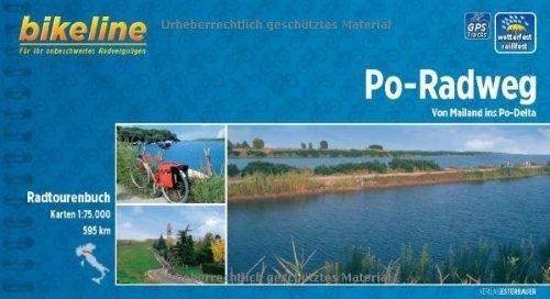 PO-Radweg Pavia, Piacenza, Cremona, Mantua, Ferrera, Podelta: BIKE.IT.15 by Gunild Frey(2004-01-01)