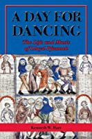 A Day for Dancing: The Life and Music of Lloyd Pfautsch (North Texas Lives of Musician)