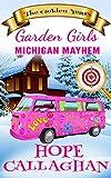 Michigan Mayhem: A Cozy Christian Mystery and Suspense Novel