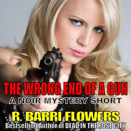 The Wrong End of a Gun audiobook cover art