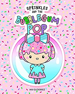 Sprinkles and the Bubblegum POP
