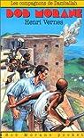 Bob Morane, roman tome 28 : Les compagnons de Damballah par Vernes