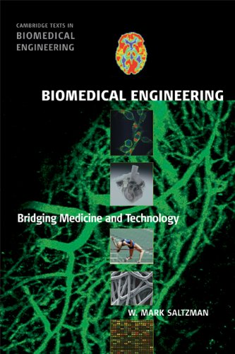 Biomedical Engineering: Bridging Medicine and Technology...