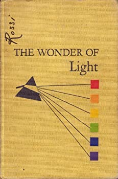 Hardcover The Wonder of Light: A picture story of how and why we see Book