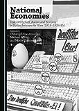 National Economies: Volks-Wirtschaft, Racism and Economy in Europe between the Wars (1918-1939/45)