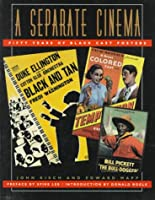 A Separate Cinema: Fifty Years of Black-Cast Posters