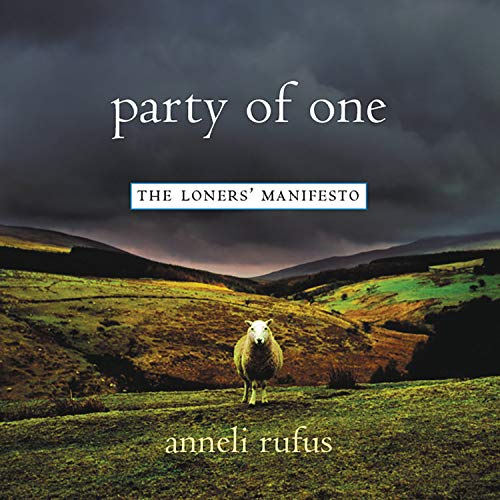 Party of One Audiobook By Anneli Rufus cover art