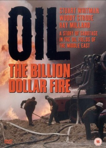 Oil - the Billion Dollar Fire [UK Import]