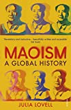 Maoism: A Global History (English Edition)