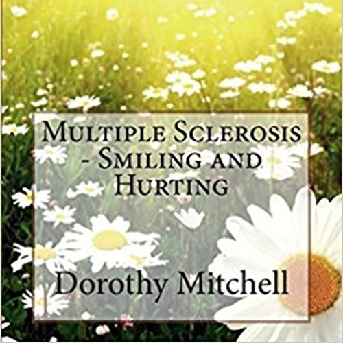 Multiple Sclerosis - Smiling and Hurting audiobook cover art