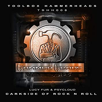Darkside Of Rock N Roll