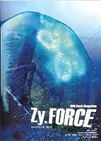 Zy.FORCE vol.3 [DVD]