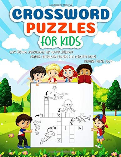 Crossword Puzzles for Kids: Easy Picture Crosswords for Young Children | Picture Crossword Puzzles And Coloring Pages | Picture Puzzle Book: Crossword ... puzzle books dover little activity books