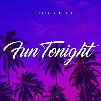 Fun Tonight