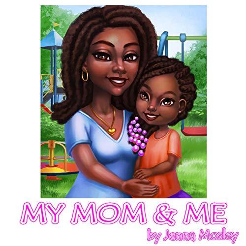My Mom & Me (English Edition)