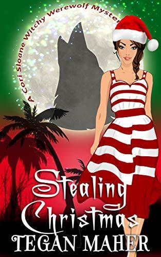 Stealing Christmas: A Cori Sloane Christmas Mystery