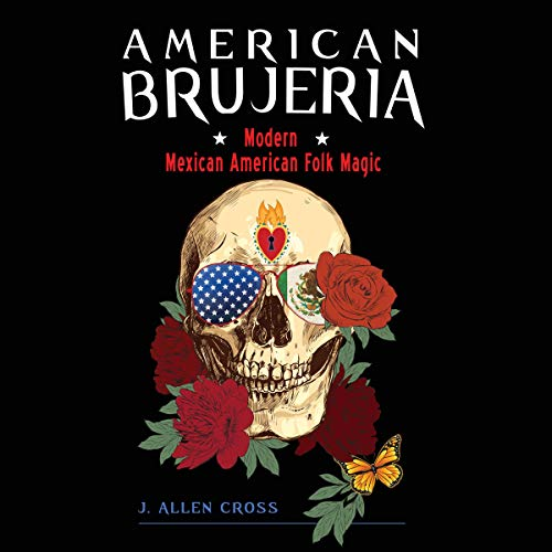 American Brujeria Audiobook By J. Allen Cross cover art