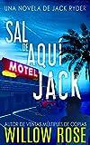 SAL DE AQUÍ, JACK (Jack Ryder nº 1)