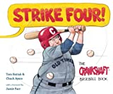 Strike Four!: The Crankshaft Baseball Book...