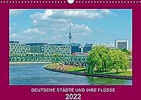 Deutsche Staedte und ihre Fluesse (Wandkalender 2022 DIN A3 quer): Eine interessante Reise durch 12 deutsche Staedte (Monatskalender, 14 Seiten )