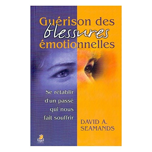 Guérison des Blessures Emotionnelles