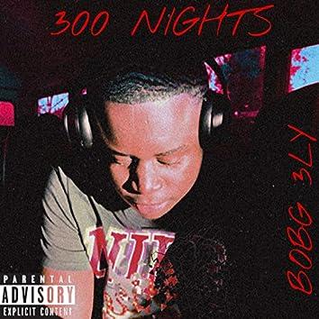 300 Nights