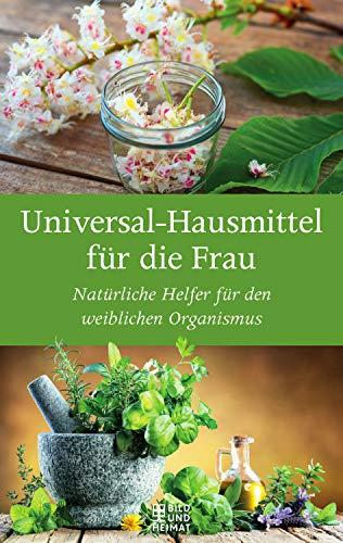 Universal-Heilmittel für die Frau: Natürliche Helfer für  den weiblichen Organismus
