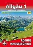 Rother Wanderführer: Allgäu 1: Oberallgäu und Kleinwalsertal. 50 Touren. Mit GPS-Tracks