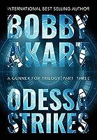 Odessa Strikes: A Terrorism Thriller (Gunner Fox)