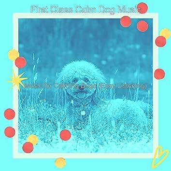 Music for Calming Dogs (Easy Listening)