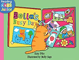 Bella's Busy Day (Bella the Cat Book 9) by [Katy Pike, Reading Eggs, Molly Sage]