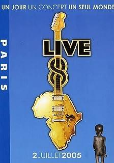 Live 8 Paris - Un jour un concert un seul monde
