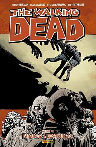 The Walking Dead: Fadados À Destruição - Vol. 28