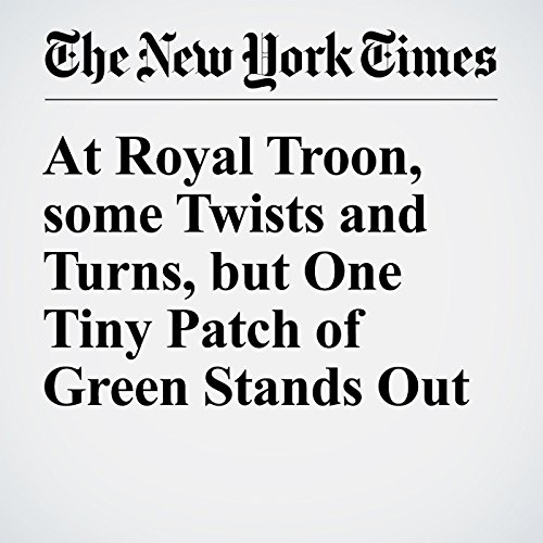 At Royal Troon, some Twists and Turns, but One Tiny Patch of Green Stands Out cover art