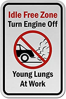 Traffic Signs - Idle Free Zone Turn Off Engine Sign 10 x 7 Aluminum Sign Street Weather Approved Sign 0.04 Thickness