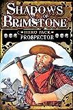 Prospector Hero Pack Shadows of Brimstone
