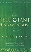 By Mohsin Hamid - The Reluctant Fundamentalist (1st Edition) (3/15/08)