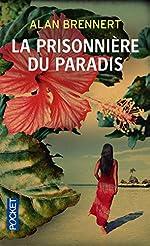 Moloka'i - La prisonnière du paradis d'Alan BRENNERT