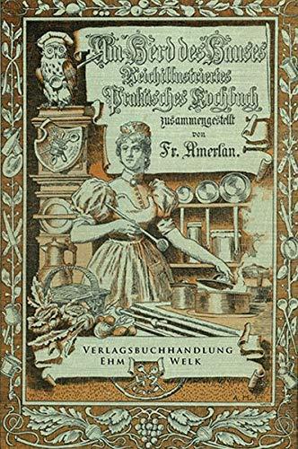 Am Herd des Hauses: Reprintkochbuch