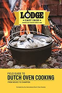 Favore Dutch Oven cooking recipes 120 page cookbook Spiral bound at the top Great for the beginner and experienced cook